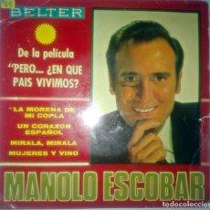 Discos de vinilo: MANOLO ESCOBAR - PERO EN QUE PAIS VIVIMOS -. Lote 145925910