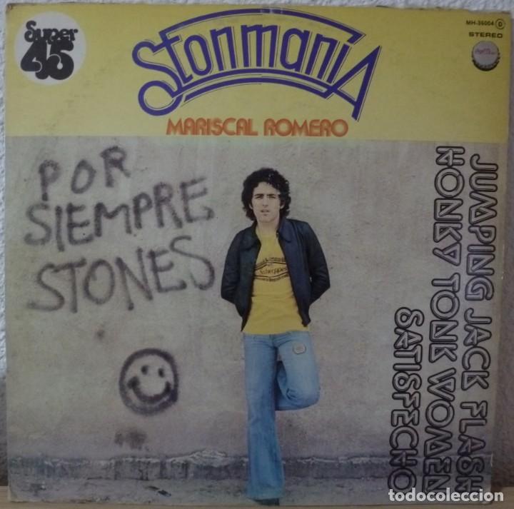 MARISCAL ROMERO - STONMANIA (MAXISINGLE CHAPA DISCOS 1978) ROLLING STONES (Música - Discos de Vinilo - Maxi Singles - Solistas Españoles de los 70 a la actualidad)