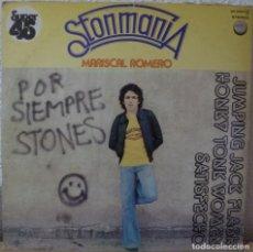 Discos de vinilo: MARISCAL ROMERO - STONMANIA (MAXISINGLE CHAPA DISCOS 1978) ROLLING STONES. Lote 145958778