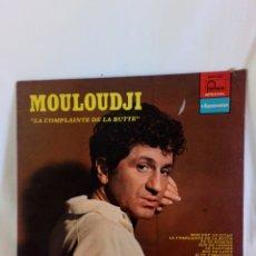 Discos de vinilo: MOULOUDJI. LA COMPLAINTE DE LA BUTTE. LP. Lote 145965258