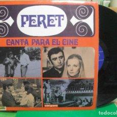 Discos de vinilo: PERET - CANTA PARA EL CINE - LP PEPETO. Lote 145986550