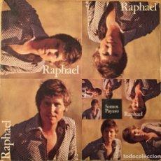 Discos de vinilo: SINGLE RAPHAEL - SOMOS / PAYASO (HISPAVOX, 1970). Lote 146007378