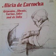 Discos de vinilo: PIANO ALICIA DE LA ROCHA. LOTE 3 VINILOS 1978. GRANADOS, TURINA, ALBENIZ, DE FALLA, SOLER. Lote 146014914