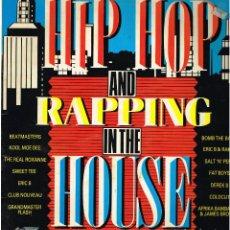 Discos de vinilo: KOOL MOE DEE / COLDCUT / ERIK B... - HIP HOP AND RAPPING IN THE HOUSE - LP1988 ED GB - PORTADA DOBLE. Lote 146024678