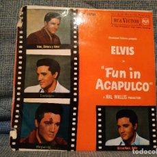 Discos de vinilo: ELVIS PRESLEY - FUN IN ACAPULCO - VINO DINERO Y AMOR / BOSSA NOVA BABY / GUADALAJARA / MARGARITA. Lote 146029854