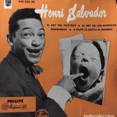Discos de vinilo: HENRI SALVADOR ?- EL REY DEL FOXTROT + 3 / PHILIPS 432 035 PE / EDICION ESPAÑOLA . Lote 146082742