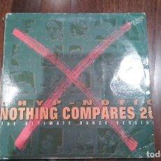 Discos de vinilo: CHYP NOTIC-NOTHING COMPARES 2U.MAXI. Lote 146160126
