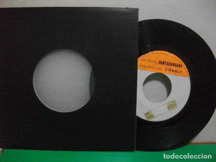 Discos de vinilo: SANTABARBARA CHARLY SINGLE SPAIN PEPETO TOP - Foto 1 - 146177274