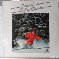 Discos de vinilo: *** DRAMBUIE POP CLASSICS (VERSIONES Y ARTISTAS ORIGINALES) - LP 1983 - PROMOCIÓN - LEER DESCRIPCIÓN. Lote 146217514