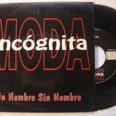 Discos de vinilo: MODA INCOGNITA - UN HOMBRE SIN NOMBRE / TENTACION - SINGLE 1993 - POPE. Lote 146251578
