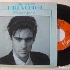Discos de vinilo: JUAN CARLOS VALENCIAGA - MI AMOR POR TI / VETE - SINGLE PROMOCIONAL 1988 - VIRGIN. Lote 146259642