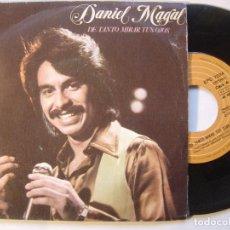 Discos de vinilo: DANIEL MAGAL - DE TANTO MIRAR TUS OJOS / AY QUE LINDO - SINGLE 1979 - EPIC. Lote 146266326