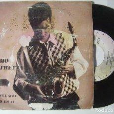 Discos de vinilo: NACHO MASTRETTA - CADA VEZ QUE PIENSO EN TI / CANTAMELO - SINGLE 1992 - GASA. Lote 146284806