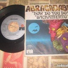 Discos de vinilo: ABRACADABRA. . HOW DO YOU DO?+SACRAMENTO.( ARIOLA -1972)OG ESPAÑA. Lote 146311306