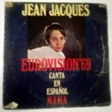 Discos de vinilo: EUROVISION 69 JEAN JEACQUES MAMA. Lote 146320426