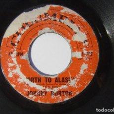 Discos de vinilo: JOHNNY HORTON - NORTH TO ALASKA / THE MANSION YOU STOLE - SINGLE USA - COLUMBIA. Lote 146335750