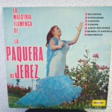 Discos de vinilo: LA PAQUERA DE JEREZ - MAESTRÍA FLAMENCA. Lote 146364490