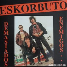 Discos de vinilo: ESKORBUTO - DEMASIADOS ENEMIGOS - 2009 GUNS OF BRIXTON RECORDS GATEFOLD SLEEVE REISSUE. Lote 146375094