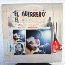 Discos de vinilo: PABLO MILANÉS - EL GUERRERO. Lote 146375118