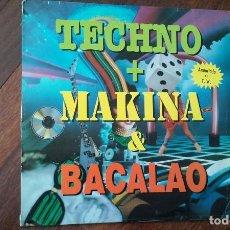 Discos de vinilo: TECHNO+MAKINA+BACALAO-2 LP.VER DESCRIPCION. Lote 146375366
