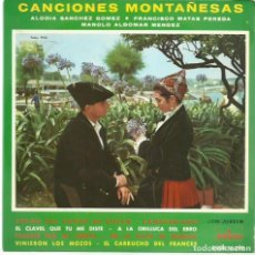 Discos de vinilo: CANCIONES MONTAÑESAS, POR ALODIA SANCHEZ GOMEZ, FRANCISCO MATAS, MANOLO ALDOMAR. Lote 146423338