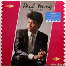 Discos de vinilo: PAUL YOUNG - NO PARLEZ - LP CBS 1983 HOLANDA BPY. Lote 146428766