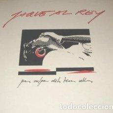 Discos de vinilo: JAQUE AL REY : PER CULPA DELS TEUS PICAP 1991 - FULL AMB LLETRES, ROCK CATALA. Lote 146431414