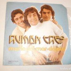 Discos de vinilo: SINGLE RUMBA TRES. MARÍA DEL MAR. DÉJALO. BELTER 1975 SPAIN (DISCO PROBADO Y BIEN). Lote 146431462