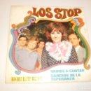 Discos de vinilo: SINGLE LOS STOP VAMOS A CANTAR. CANCIÓN DE LA ESPERANZA BELTER 1968 SPAIN (PROBADO Y BIEN). Lote 146433774