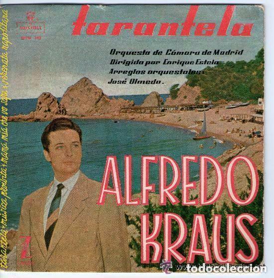 ALFREDO KRAUS - TARANTELA: (TARANTELA,MUSICA PROIBITA,MAMA MIA CHE VO SAPE, SERENATA - EP ZAFIRO (Música - Discos de Vinilo - EPs - Clásica, Ópera, Zarzuela y Marchas)