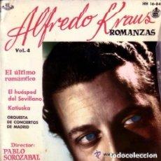 Discos de vinilo: ALFREDO KRAUS - ROMANZAS - VOL. 4 - HISPAVOX EP 1959 (EL ULTIMO ROMANTICO,EL HUESPED DEL SEVILLANO. Lote 146436330