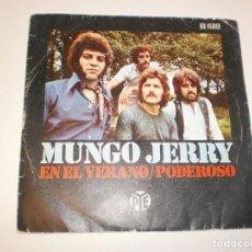 Discos de vinilo: SINGLE MUNGO JERRY. EN EL VERANO. PODEROSO. PYE 1970 SPAIN (PROBADO Y BIEN). Lote 146436562