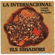 Discos de vinilo: LA INTERNACIONAL / ELS SEGADORS (EN CATALA) - SINGLE APOLO SPAIN 1977. Lote 146437474