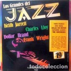 Discos de vinilo: KEITH JARRETT, CHARLES LLOYD, DOLLAR BRAND, FRANK WRIGHT - LOS GRANDES DEL JAZZ 19 (LP, COMP) LABEL. Lote 146444230