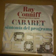 Discos de vinilo: RAY CONNIFF, SU ORQUESTA Y COROS - CABARET / , HONEY COME BACK. Lote 146449322
