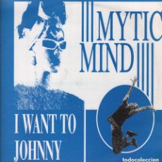 Discos de vinilo: MYTIC MIND - I WANT TO JOHNNY / LP MAXISINGLE DE 1993 RF-7134, PERFECTO ESTADO. Lote 146474706