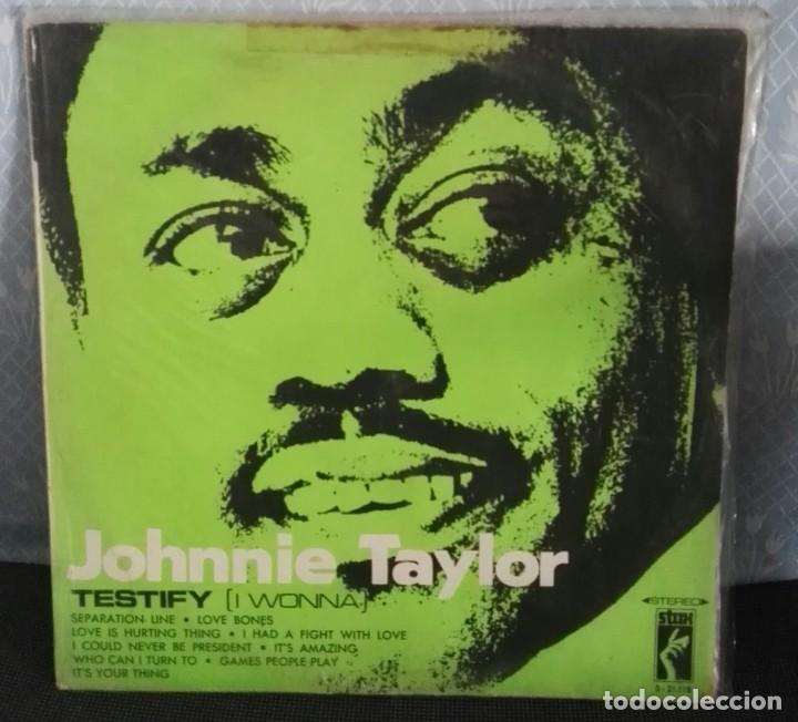 JOHNNIE TAYLOR LP TESTIFY CARATULA RARA (Música - Discos - LP Vinilo - Funk, Soul y Black Music)