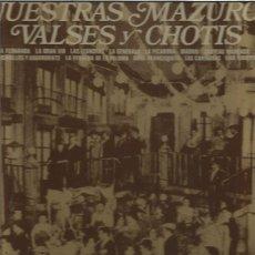 Discos de vinilo: NUESTRAS MAZURCAS. Lote 146503730