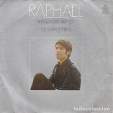 Discos de vinilo: RAPHAEL - ALELUYA DEL SILENCIO - SINGLE DE VINILO. Lote 146518226