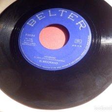 Discos de vinilo: DISCO VINILO - SINGLE - EL MEJORANO - AGARRAME - VENGA VINO Y ALEGRÍA - BELTER 1968. Lote 146529162