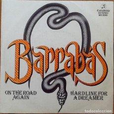 Discos de vinilo: BARRABAS : ON THE ROAD AGAIN [ESP 1981] 7'. Lote 146540230