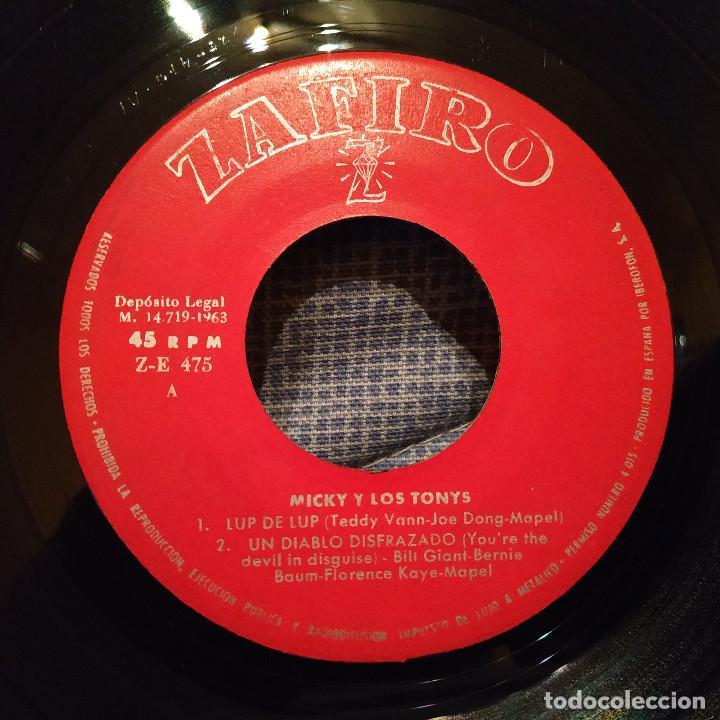 Discos de vinilo: MICKY Y LOS TONYS - LUP DE LUP / UN DIABLO DISFRAZADO / ESTÁS MORENÍSIMA / NO ME DEJES DEL AÑO 1963 - Foto 3 - 146562154