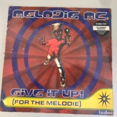 Discos de vinilo: GIVE IT UP FOR THE MELODIE. Lote 146589758