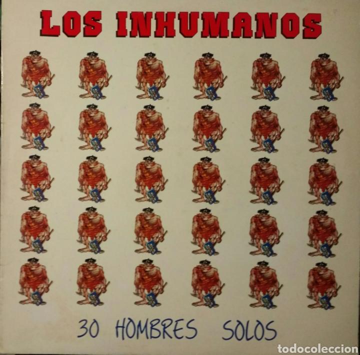 LOS INHUMANOS - 30 HOMBRES SOLOS - LP 1988 (Música - Discos - LP Vinilo - Grupos Españoles de los 70 y 80)