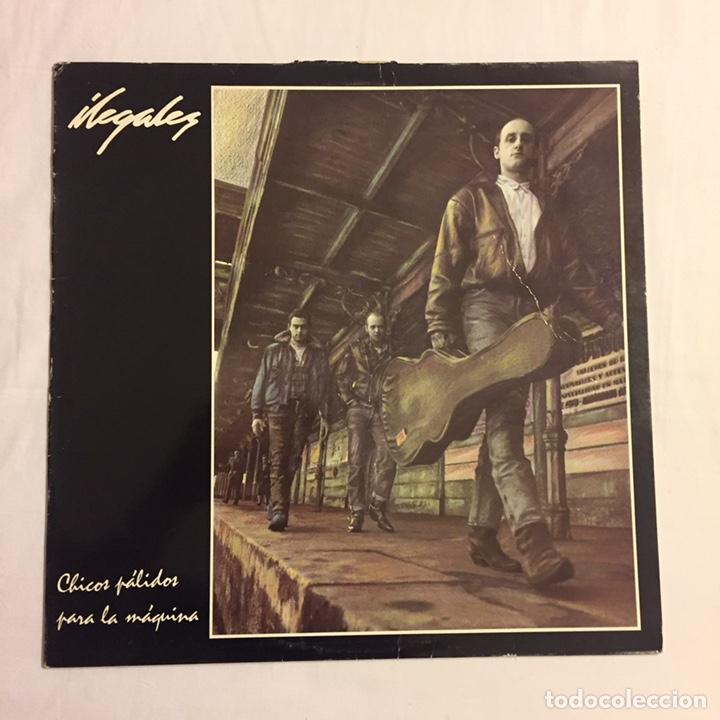 Discos de vinilo: ILEGALES - CHICOS PÁLIDOS PARA LA MÁQUINA LP, 1988, ESPAÑA - Foto 2 - 146598588