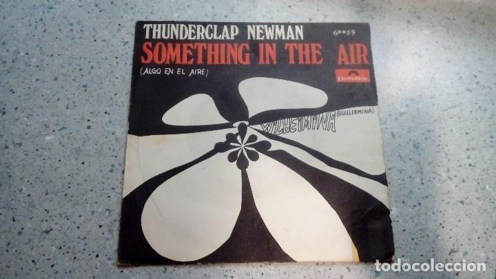 VINILO THUNDERCLAP NEWMAN SOMETHING IN THE AIR / WILHELMINA POLYDOR 1969 (Música - Discos - Singles Vinilo - Pop - Rock Extranjero de los 50 y 60)