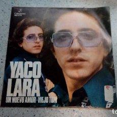 Discos de vinilo: VINILO YACO LARA UN NUEVO AMOR / VIEJO TOM COLUMBIA 1972 . Lote 146620690