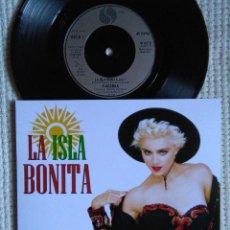 Discos de vinilo: MADONNA '' LA ISLA BONITA / INSTRUMENTAL '' SINGLE 7'' UK 1987 UNIQUE PICTURE. Lote 146638190