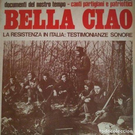 1972 bella ciao documenti del nostro tempo la resistenza in italia Folk Discos políticos en Italiano