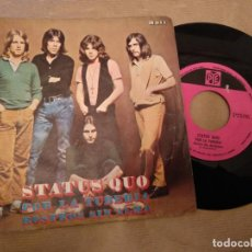 Discos de vinilo: DISCO SINGLE DE VINILO - STATUS QUO / POR LA TUBERIA, ROSTROS SIN ALMA - PYE - AÑO 1970. Lote 146661902